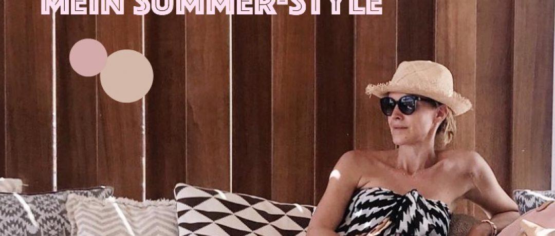 Mein Sommer-Style – meine liebsten Outfits