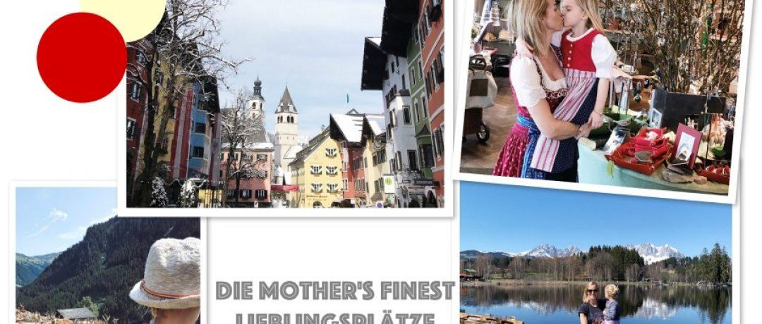 Die Mother's Finest Lieblingsplätze – Familienurlaub in Kitzbühel