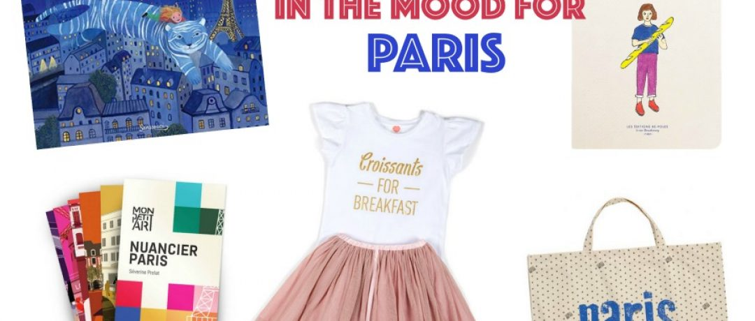 In the mood for Paris – Accessoires, Bücher, Reiseführer, Mode…