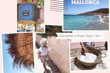 Die Mother's Finest Mallorca-Tipps – Teil 1 Der Osten